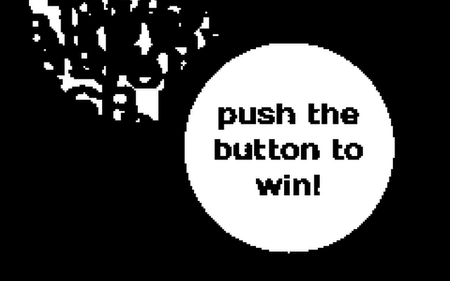 "Screenshot of ""push the button to win!"""